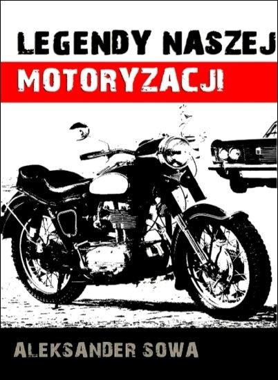 Legendy naszej motoryacji